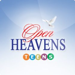 Teens Open Heavens 25 October 2018 – Why Did Jesus Die?