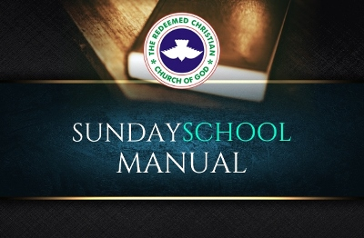 RCCG Sunday School TEACHER's Manual 21 October 2018 – Partners (Not Staff) In Christian Service
