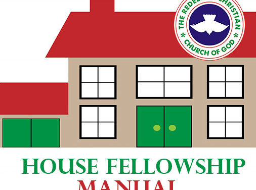 RCCG House Fellowship Leader's Manual 2 August 2020 – Are You In The Right Company Of Friends?