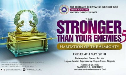 "Watch RCCG Holy Ghost Service May 2018 LIVE ""Stronger Than Your Enemies 5"""