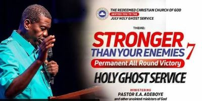 """Watch LIVE: RCCG July 2018 Holy Ghost Service """"Stronger Than Your Enemies 7"""""""