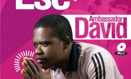 Ese By Ambassador David – Mp3, Lyrics