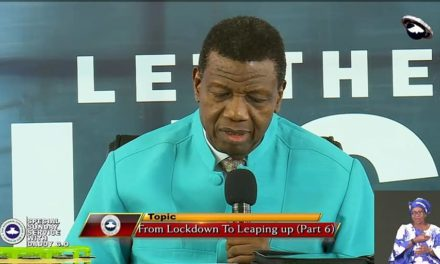 From Lockdown To Leaping Up By Pastor E. A. Adeboye