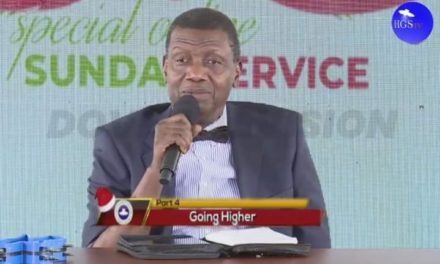 Going Higher (Part 4) By Pastor E. A. Adeboye